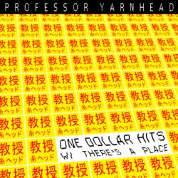 professor-yarnhead-One-Dollar-Hits3